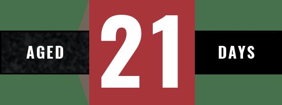 Aged 21 Days
